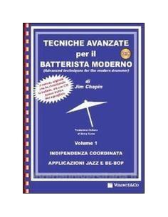 Jim Chapin - Tecnica Avanzata Batterista Moderno + CD