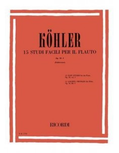 Kohler - 15 Studi facili per il flauto Op. 33 Vol.1