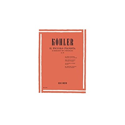 Kohler - Il Piccolo Pianista ed. Ricordi