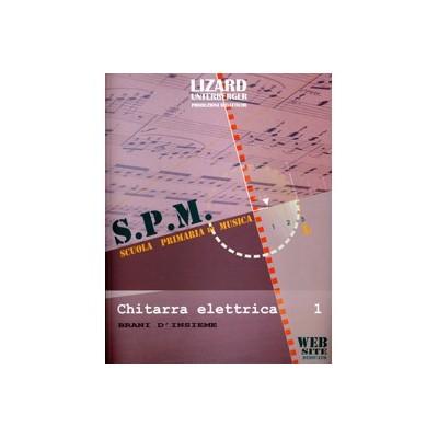 Lizard SPM - Chitarra elettrica 1 Brani d'insieme